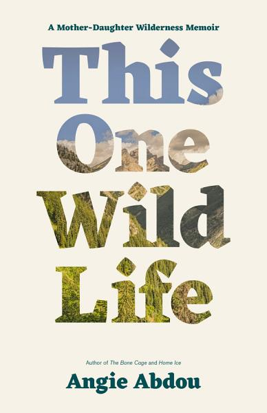 Download This One Wild Life Book