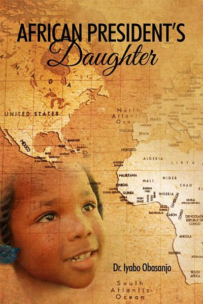 Download African President s Daughter Book