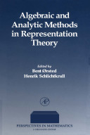 Algebraic and Analytic Methods in Representation Theory PDF