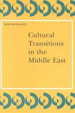 Cultural Transitions in the Middle East