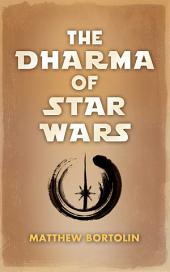 The Dharma of Star Wars