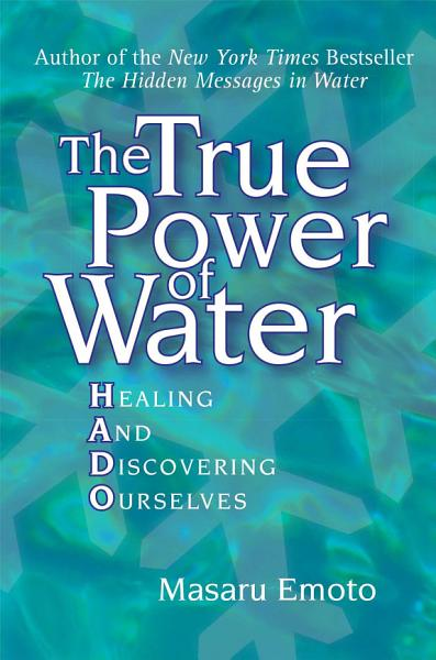 The True Power Of Water