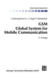 GSM Global System for Mobile Communication: Vermittlung, Dienste und Protokolle in digitalen Mobilfunknetzen, Ausgabe 3