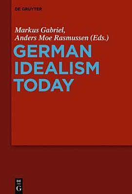 German Idealism Today