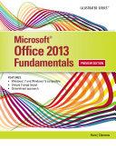 Microsoft Office 2013: Illustrated Fundamentals