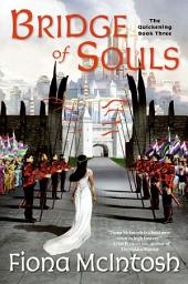 Bridge of Souls: The Quickening Book Three