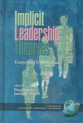 Implicit Leadership Theories: Essays and Explorations
