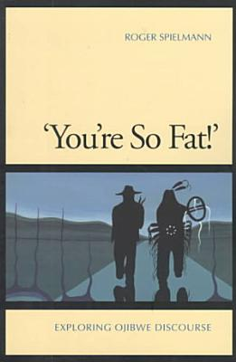 You re So Fat