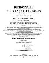 Dictionnaire Provençal-Français ou Dictionnaire de la langue d'oc ancienne et moderne: Volume3