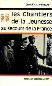 Les Chantiers de la jeunesse au secours de la France: (souvenirs d'un soldat)