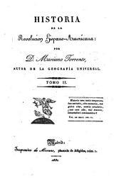 Historia de la revolución hispano-americana: (1830. 572 p., [7] h. de lám. pleg.) - T. III (1830. 631 p., [4] h. de lám. pleg.)