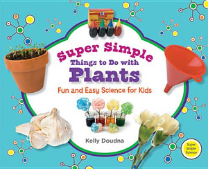 Super Simple Things to Do with Plants