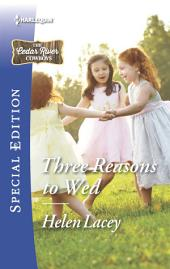 Three Reasons to Wed: A Single Dad Romance