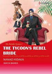 The Tycoon's Rebel Bride: Harlequin Comics