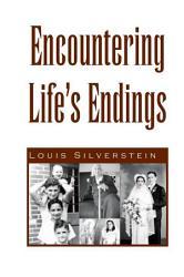 Encountering Life s Endings PDF