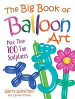 The Big Book of Balloon Art