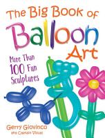 The Big Book of Balloon Art PDF