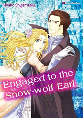 Engagement to the Snow wolf Earl PDF