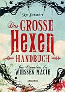 Das gro  e Hexen Handbuch PDF