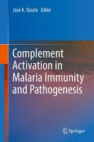 Complement Activation in Malaria Immunity and Pathogenesis PDF