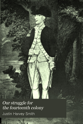 Our Struggle for the Fourteenth Colony: Canada, and the American Revolution, Volume 2