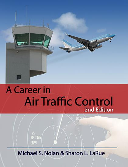 A Career in Air Traffic Control  2nd Ed  PDF