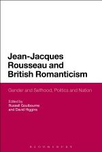Jean-Jacques Rousseau and British Romanticism