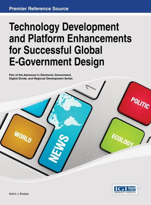Technology Development and Platform Enhancements for Successful Global E Government Design