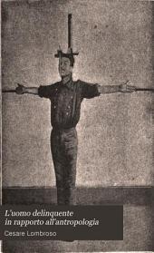 L'uomo delinquente in rapporto all'antropologia: alla giurisprudenza ed alle discipline carcerarie. 1896-1897, Volume 3