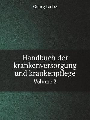 Handbuch der krankenversorgung und krankenpflege PDF