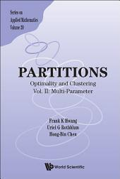 Partitions: Optimality And Clustering - Vol Ii: Multi-parameter