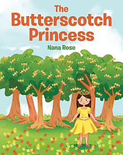 The Butterscotch Princess Book