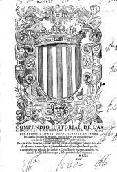 Los XL libros d'el compendio historial de las chronicas y vniuersal historia de todos los reynos de España