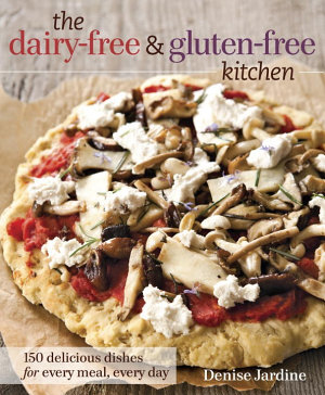 The Dairy Free and Gluten Free Kitchen