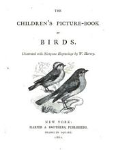 The Children's picture-book of birds ; illustrated with sixty-one engravings by W. Harvey