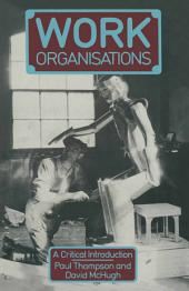 Work Organisations: A critical introduction