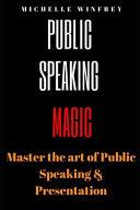 Public Speaking Magic