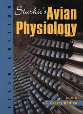 Sturkie's Avian Physiology: Edition 5