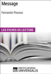 Message de Fernando Pessoa: Les Fiches de lecture d'Universalis