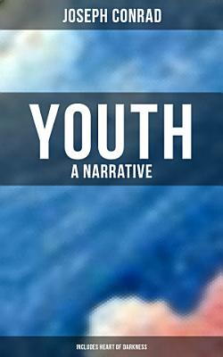 Youth  A Narrative  Includes Heart of Darkness