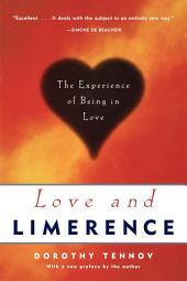 Love and Limerence: The Experience of Being in Love, Edition 2