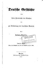 Deutsche Geschichte vom Tode Friedrichs des Großen bis zur Gründung des deutschen Bundes: Bis zu den Schlachten von Jena und Auerstädt : (14. Oct. 1806)