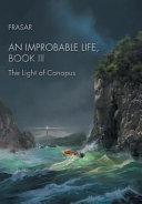 An Improbable Life, Book Iii