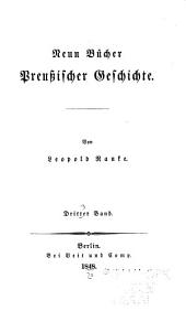 Neun bücher preussischer geschichte: Band 3