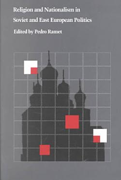 Religion and Nationalism in Soviet and East European Politics PDF