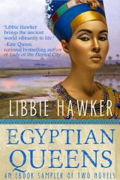 Egyptian Queens: An Ebook Sampler of Two Novels