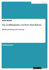 Die Geißblattlaube von Peter Paul Rubens: Bildbeschreibung und -deutung