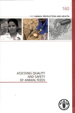 Assessing Quality and Safety of Animal Feeds PDF