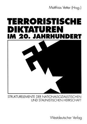 Terroristische Diktaturen im 20  Jahrhundert PDF