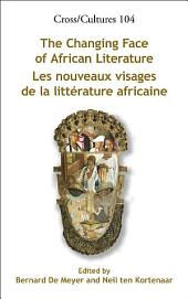 The Changing Face of African Literature
